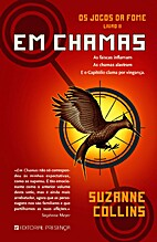 Em Chamas by Suzanne Collins