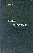 Manual of Patrology by F. Cayre