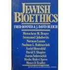 Jewish Bioethics by Fred Rosner