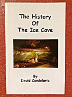 This History of the Ice Cave by David…