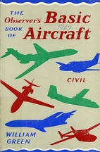 The Observer's Book of Basic Aircraft:…