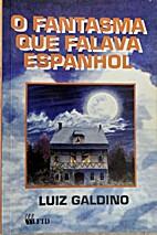 O fantasma que falava espanhol (Coleção…