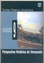 Perspectiva historica de Venezuela by Tomas…