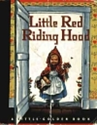 Little Red Riding Hood by Rebecca Heller