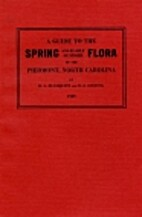A Guide to the Spring and Early Summer Flora…