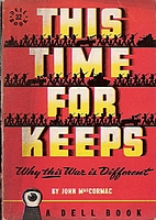This Time for Keeps by John MacCormac
