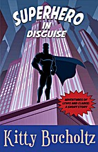 Superhero in Disguise (Adventures of Lewis…