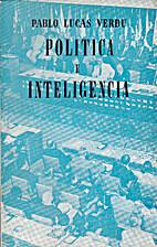 Política e inteligencia: ensayo sobre los…
