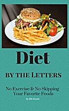 Diet by the Letters by Bill Russo