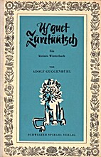 Uf guet Züritüütsch by Adolf Guggenbühl