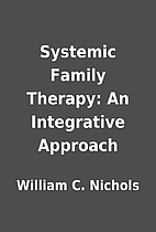 Systemic Family Therapy: An Integrative…