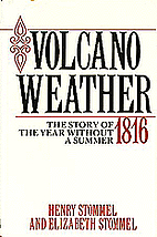 Volcano Weather: The Story of 1816, the Year…
