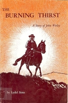 The burning thirst: A story of John Wesley…