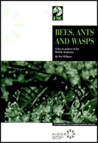 Bees, Ants and Wasps: A Key to Genera of the…