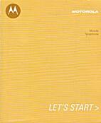 Motorola Mobile Telephone, Let's start by…