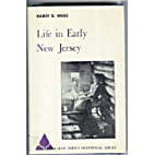 Life in early New Jersey [New Jersey…