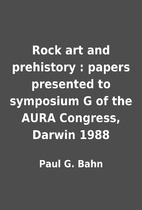 Rock art and prehistory : papers presented…