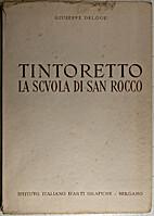 Tintoretto : la Scuola di San Rocco by…