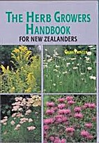 The Herb Growers Handbook for New Zealanders…