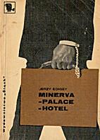 Minerva - palace - hotel by Jerzy Edigey