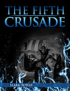 The Fifth Crusade (The Crusades) by Mark…