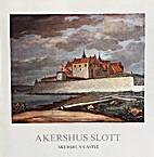 Akershus slott / Oslo by Stephan…