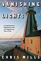 Vanishing Lights: A Lightkeeper's…