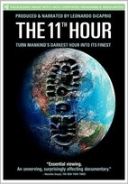 The 11th Hour [2007 film] by Leila Conners…