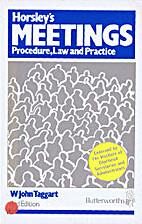 Horsley's Meetings: Procedure, Law, and…