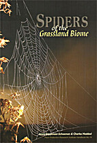 Spiders of the Grassland Biome by Ansie…