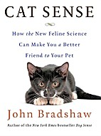 Cat Sense: How the New Feline Science Can…