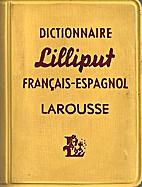 Dictionnaire Lilliput français-espagnol by…