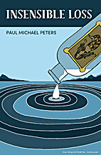 Insensible Loss by Paul Michael Peters