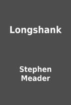 Longshank by Stephen Meader