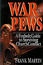 War in the Pews: A Foxhole Guide to…