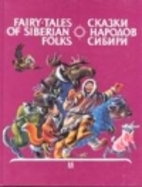 Fairy Tales of Siberian Folks (English and…