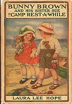 Bunny Brown and His Sister Sue at Camp…
