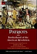 Patriots: Brotherhood of the American…