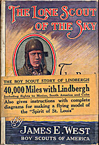 The lone scout of the sky : the story of…