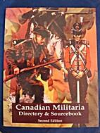 Canadian Militaria Directory and Sourcebook…