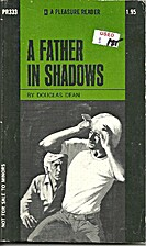 A Father in Shadows by Douglas Dean