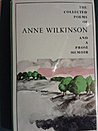 The Collected Poems of Anne Wilkinson and A…