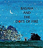 Basava and the Dots of Fire by Radhika…