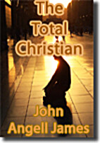 The True Christian by John Angell James