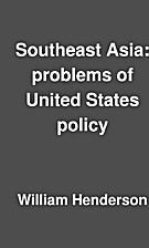 Southeast Asia: problems of United States…