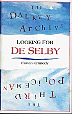 Looking for De Selby by Conan Kennedy