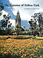 The romance of Balboa Park by Florence…