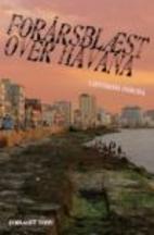 Havana Gold by Leonardo Padura