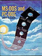 MS-DOS and PC-DOS: User's guide by Peter…