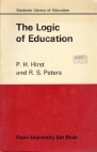 The logic of education by Paul H. Hirst